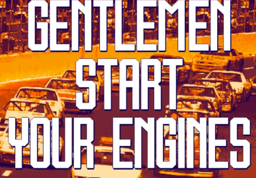 Gentlemen start your engines